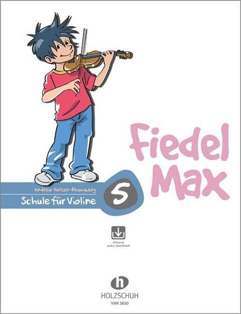 Fiedel Max 5 - Andrea Holzer-Rhomberg