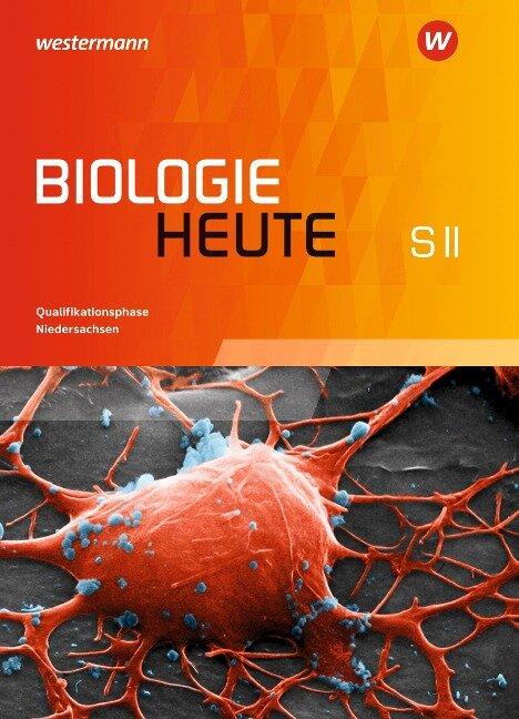 Biologie heute SII. Schülerband Qualifikationsphase. Niedersachsen -