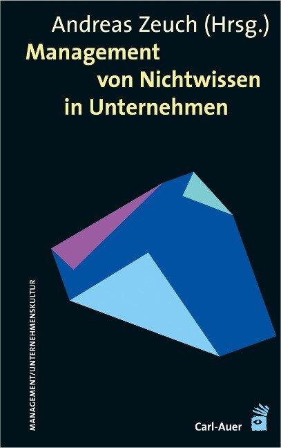 Management von Nichtwissen in Unternehmen -