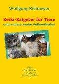 Reiki-Ratgeber für Tiere - Wolfgang Kellmeyer