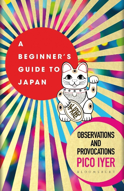 A Beginner's Guide to Japan - Pico Iyer
