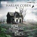 Ich schweige für dich - Harlan Coben