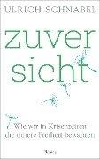 Zuversicht - Ulrich Schnabel