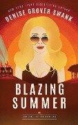 Blazing Summer - Denise Grover Swank