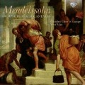Mendelssohn: Complete Psalm Cantatas - Chamber Choir of Europe