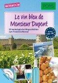 PONS Hörbuch Le vin bleu du Monsieur Dupont -