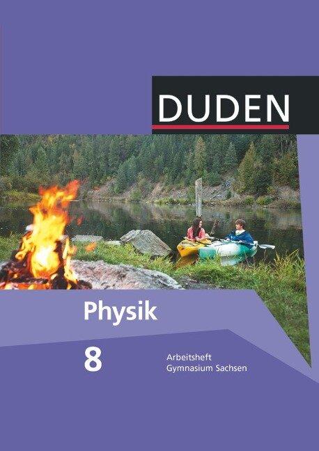 Duden Physik 8. Schuljahr. Arbeitsheft Gymnasium Sachsen -