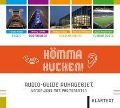 Hömma Kucken. Audio-Guide Ruhrgebiet -