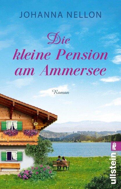 Die kleine Pension am Ammersee - Johanna Nellon