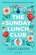 The Sunday Lunch Club - Juliet Ashton