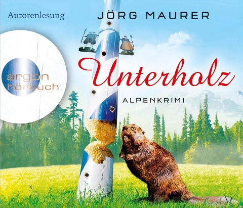 Unterholz (Hörbestseller) - Jörg Maurer