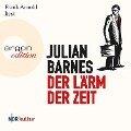 Der Lärm der Zeit (Ungekürzte Lesung) - Julian Barnes