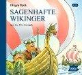 Sagenhafte Wikinger - Jürgen Rath