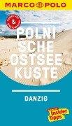 MARCO POLO Reiseführer Polnische Ostseeküste, Danzig - Thoralf Plath