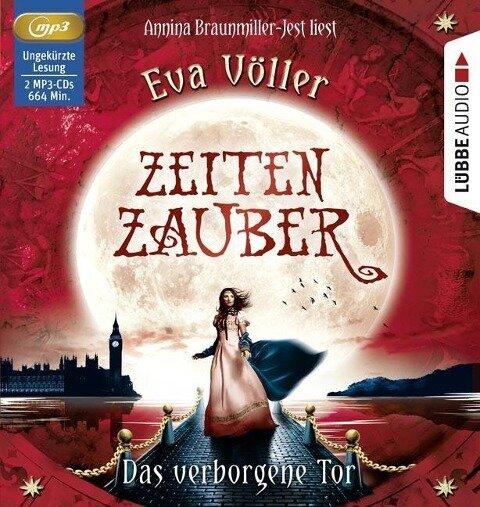 Zeitenzauber 03 - Das verborgene Tor - Eva Völler, Sebastian Danysz