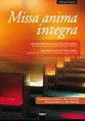 Missa anima integra. Streicherstimmen - Michael Aschauer