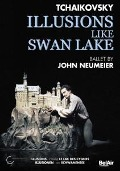 Illusions like Swan Lake - John/Hamburg Ballet Neumeier
