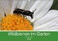 Wildbienen im Garten (Wandkalender 2018 DIN A2 quer) Dieser erfolgreiche Kalender wurde dieses Jahr mit gleichen Bildern und aktualisiertem Kalendarium wiederveröffentlicht. - Silvia Hahnefeld