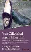 Von Zillerthal nach Zillerthal - Annegret Waldner, Sonja Fankhauser
