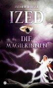 Ized - Die Magierinnen - Esther Barvar