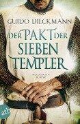 Der Pakt der sieben Templer - Guido Dieckmann