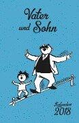 Vater und Sohn Kalender 2018 - E. O. Plauen