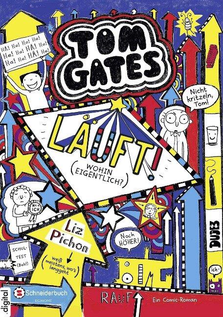 Tom Gates, Band 09 - Liz Pichon