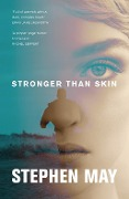 Stronger Than Skin - Stephen May