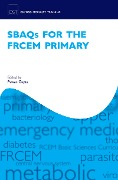 SBAQs for the FRCEM Primary -