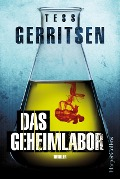 Das Geheimlabor - Tess Gerritsen