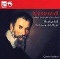 Monteverdi: Madrigals & Instrumental Music - MONTEVERDI