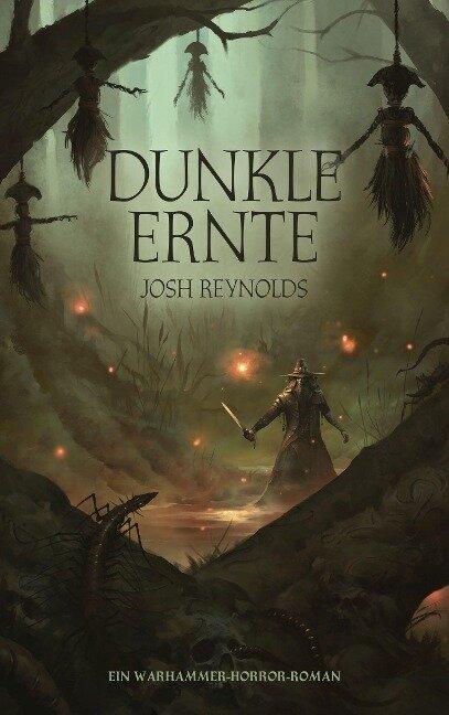 Dunkle Ernte - Josh Reynolds