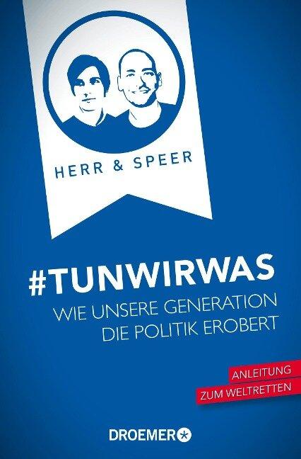 #TunWirWas - Vincent-Immanuel Herr, Martin Speer