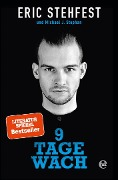 9 Tage wach - Eric Stehfest, Michael J. Stephan