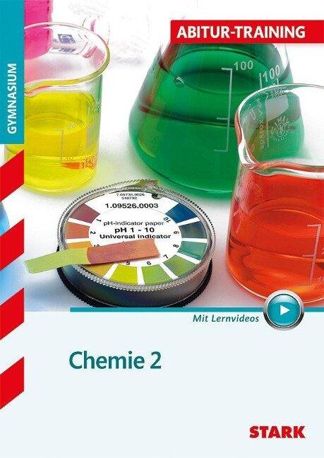 Abitur-Training - Chemie 2 mit Videoanreicherung -
