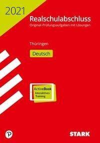 STARK Original-Prüfungen Realschulabschluss 2021 - Deutsch - Thüringen -