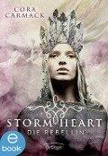 Stormheart. Die Rebellin - Cora Carmack