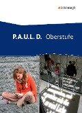 P.A.U.L. D. (Paul) - Oberstufe. Schülerband -