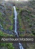 Abenteuer Madeira (Wandkalender 2018 DIN A3 hoch) - FRYC JANUSZ