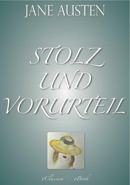 Stolz und Vorurteil (Vollständige deutsche Ausgabe) - Jane Austen