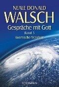 Gespräche mit Gott. Band 3 - Neale Donald Walsch