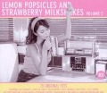 Vol. 2 3CD - LEMON POPSICLES AND STRAWBERRY MILKSHAKES