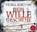 Dein Wille geschehe - Michael Robotham