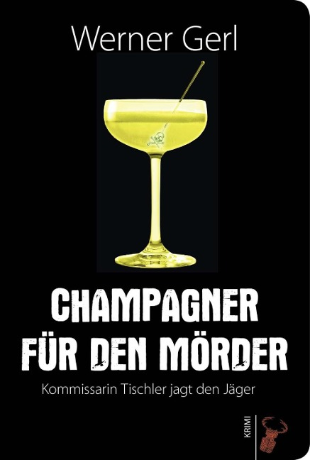 Champagner für den Mörder - Werner Gerl