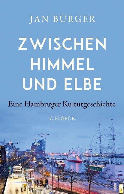 Zwischen Himmel und Elbe - Jan Bürger