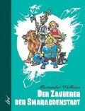 Der Zauberer der Smaragdenstadt - Alexander Wolkow