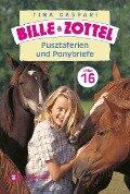 Bille und Zottel Bd. 16 - Pusztaferien und Ponybriefe - Tina Caspari
