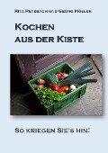 Kochen aus der Kiste - Rita Retzbach, Georg Möller