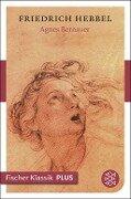 Agnes Bernauer - Friedrich Hebbel