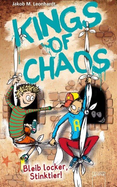 Kings of Chaos (3). Bleib locker, Stinktier! - Jakob M. Leonhardt